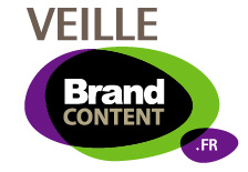 Veille du Brand Content